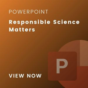 responsible science slides